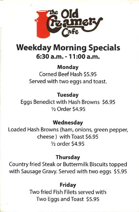 Weekday Morning Specials Menu - Old Creamery Cafe